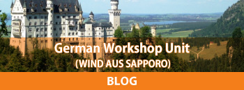 German Workshop Unit (WIND AUS SAPPORO)